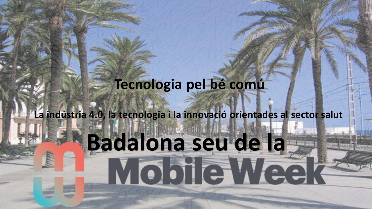 Badalona seu de la Mobile Week Catalunya 2021