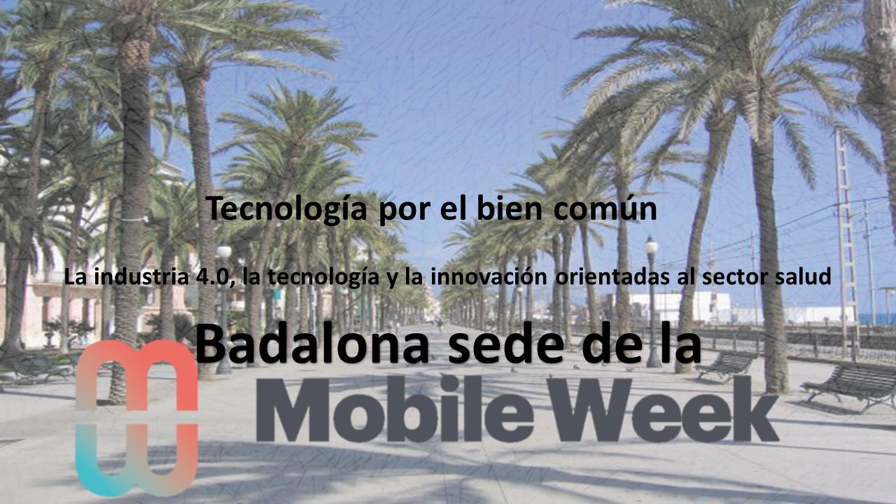 Badalona sede Mobile Week Cataluña